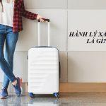Hành lý xách tay là gì? Quy định hành lý xách tay của các hãng hàng không